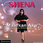 Shena Maafkan Aku (X Factor Indonesia)