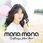 Maria Mena I Always Liked That