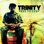 Trinity Eye To Eye