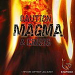 Caution Magma Ep