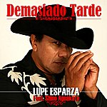 Lupe Esparza Demasiado Tarde - Single