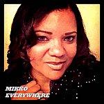 Mikko Everywhere - Single