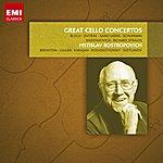 Mstislav Rostropovich Great Cello Concertos