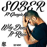 Sober 'why Does It Rain' (Feat. Georgia Ku)