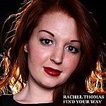 Rachel Thomas Find Your Way