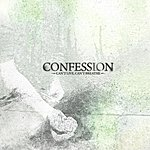 Confession Can't Live Can't Breathe