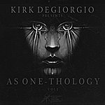Kirk Degiorgio As One - Thology Vol.1