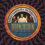 Robert Randolph & The Family Band Born Again