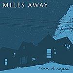 Miles Away Rewind, Repeat