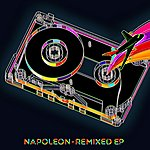 Napoleon The Remixed Ep
