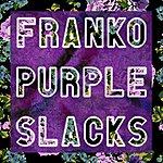 Franko Puple Slacks