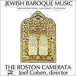 Boston Camerata Jewish Baroque Music: Compositions By Salamone Rossi Ebreo, Carlo Grossi, And Louis Saladin