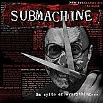 Submachine In Spite Of Everything