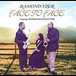 Ramond Yzer Face To Face