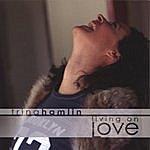 Trina Hamlin Living On Love