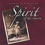 Valerie Sue Muller Spirit Of The Season