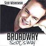 Scot Wisniewski Broadway Scot's Way