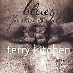 Terry Kitchen Blues For Cain & Abel