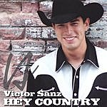 Victor Sanz Hey Country