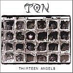 Ton Thirteen Angels