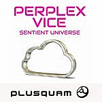 Perplex Sentient Universe - Single
