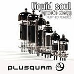 Liquid Soul Hypnotic Energy Further Remixes - Single