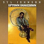 Syl Johnson Uptown Shakedown