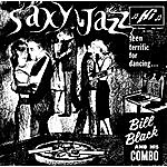 Bill Black's Combo Saxy Jazz