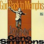 Gene Simmons Goin' Back To Memphis