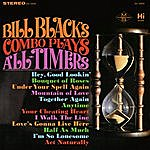 Bill Black's Combo Plays All-Timers