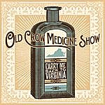 Old Crow Medicine Show Carry Me Back To Virginia Ep