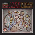 David Chesky Jazz In The New Harmonic
