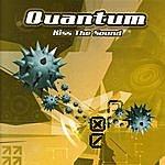 Quantum Kiss The Sound