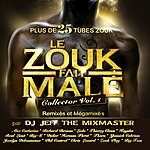 DJ Jeff Le Zouk Fait Male Collector, Vol. 1 (The Mixmaster)