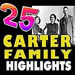 The Carter Family 25 Carter Family Highlights (The Carter Family)