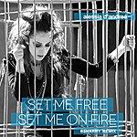 Alessia D'Andrea Set Me Free Set Me On Fire (Remixes)