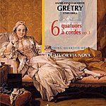 Quatuor Via Nova Gretry: Six Quatuors, Op. 3