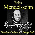 Cleveland Orchestra Mendelssohn: Symphony No. 4, Op. 90