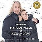 Marcos Valle Marcos Valle & Stacey Kent Ao Vivo Comemorando Os 50 Anos De Marcos Valle