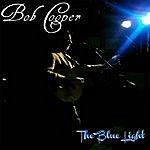 Bob Cooper The Blue Light
