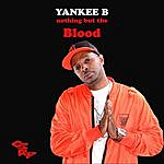 Yankee B The Blood (Feat. Anisa Fowler)