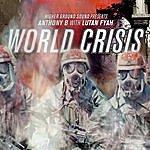 Anthony B World Crisis (Higher Ground Sound Presents)