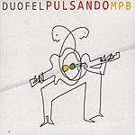 Duofel Duofel Pulsando Mpb