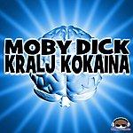 Moby Dick Kralj Kokaina