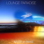 After In Paris Lounge Paradise