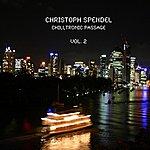 Christoph Spendel Chilltronic Passage, Vol. 2