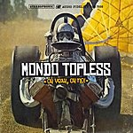 Mondo Topless Oh Yeah, Oh No!