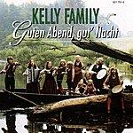 The Kelly Family Guten Abend, Gut' Nacht