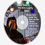 Mark Stone Mark Stone And The Dirty Country Band