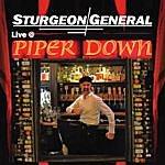 Sturgeon General Live At Piper Down